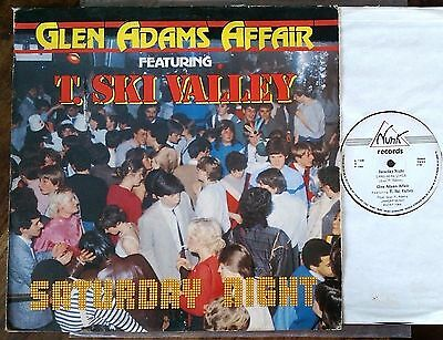 "Glen Adams Affair Feat. T. Ski Valley‎–""Saturday Night"" Original 1984 12"""
