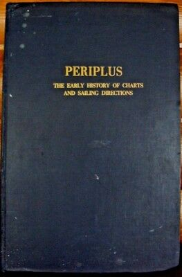 PERIPLUS Early History of Charts, Sailing Directions, Maps, Bather, Nordenskiold
