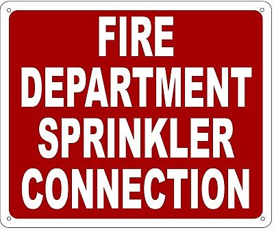 Fire Department Sprinkler Connection Sign- Reflective !!! (Aluminum 10X12)