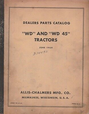 Allis Chalmers Wd & Wd-45 Tractors Parts Book