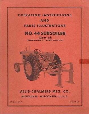1950's-1960's Era Allis Chalmers No. 44 Subsoiler Operators Manual