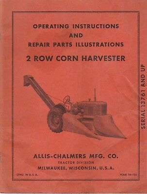 1950's Era Allis Chalmers 2 Row Corn Picker Operators Manual