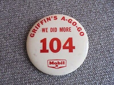 Vintage Mobil Oil / Gas Griffin's A-Go-Go Large Advertising Pinback Button