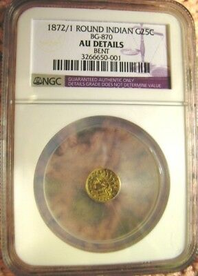 1872/1 California Gold 25C NGC AU slight bend