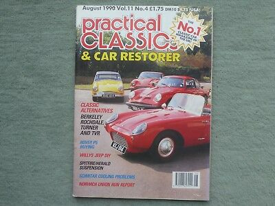 Practical Classics August 1990 Rover P5 Jaguar E type Willys Jeep Triumph