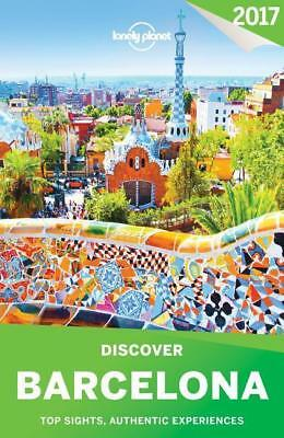 Lonely Planet Discover Barcelona 2017, Lonely Planet