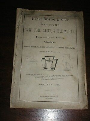 138 year old Original 1878 Henry Disston & Sons Tool Catalog Collector Reference