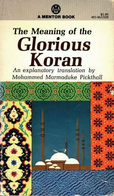 Meaning Of The Glorious Koran Mohammed Marmaduke Pickhall