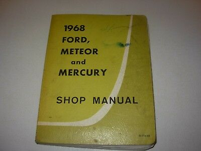 1968 Ford , Meteor , Mercury Cars Shop Service Manual