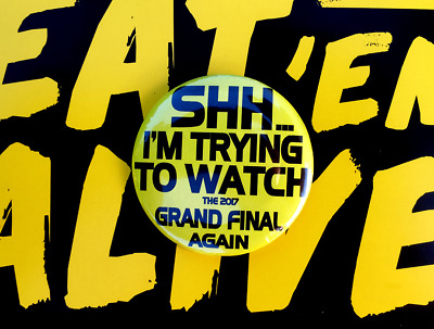 Richmond Premiers Badge- Sshhh I'm Trying To Watch The Grand Final Again - 57Mm