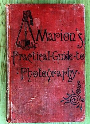 Book:  1890 Edition Of 'marion's Practical Guide To Photography'