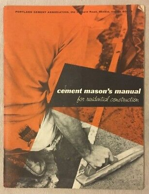 1960 Cement Mason's Manual For Residential Construction Portland Cement Assoc.