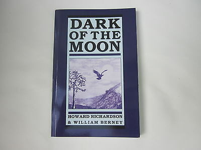 Dark of the Moon by Howard Richardson, William Berney (Paperback, 1994)