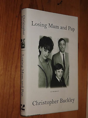 CHRISTOPHER BUCKLEY   Losing Mum and Pup  TWELVE  First  SIGNED  2009