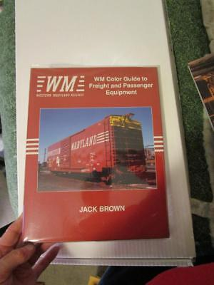 Western Maryland Color Guide Freight & Passenger Equipment 1995 First Edition