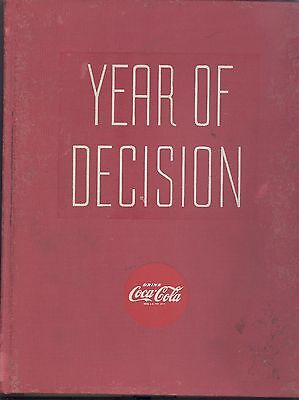 Year Of Decision..  Bottlers Of Coca-Cola.. 1948.. Extremely Rare