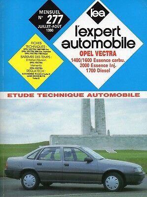 Revue Technique Automobile - Opel Vectra - Essence et Diesel - N° 277 - 08/1990