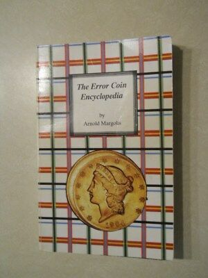 The Error Coin Encyclopedia  – 1991 ~ By Arnold Margolis