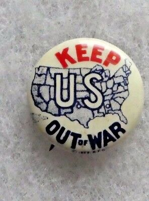 Vintage 1940s KEEP US OUT OF WAR pre-World War II Pinback Button America First