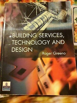 building services technology and design. Roger Greeno