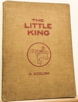Original 1933 1st Edition O. SOGLOW INSCRIBED Hardcover THE LITTLE KING Comics