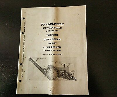 Vintage John Deere Predelivery Instructions For #227 Corn Picker Two Row Mounted