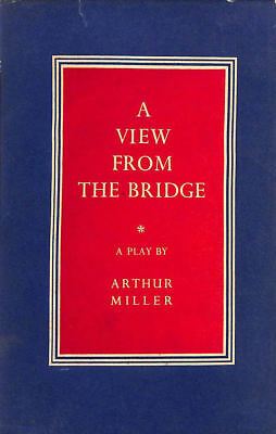 A view from the bridge: A play in two acts by Miller, Arthur