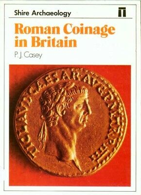 Roman Coinage Britain: Hoards Military Sites Museums Imperial Economy Daily Life