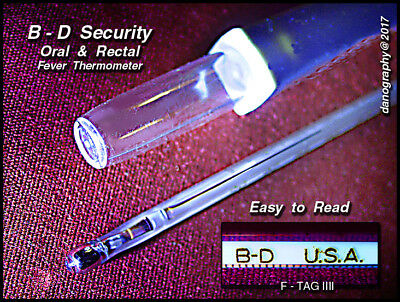 B - D  SECURITY Patented & Certified ORAL / RECTAL FEVER Medical Thermometer EXC