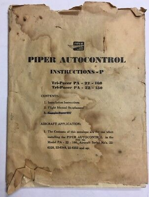 Piper Autocontrol Instructions P,A-22 Tri-Pacers -160 &150 & Operation Booklet