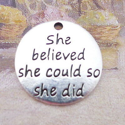 10pcs Round Charms She Believed She Could Word Tag Tibetan Silver Pendant22*22mm