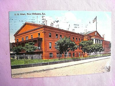 New Orleans- U. S. Mint on Esplanade Ave.....Erected 1835....postmarked Feb 1914