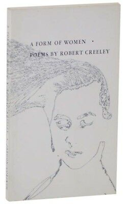 Robert CREELEY / Form of Women 1959 Poetry First Edition #115387