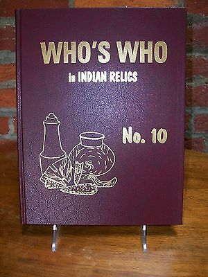 Who's Who In Indian Relics #10 First Edition By Janie Weidner 2000 Artifacts