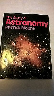 The Story of Astronomy by Patrick Moore (Hardback, 1973)