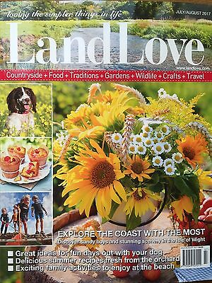 Land Love Magazine July/August 7-8/2017 Discover the Isle of Wight