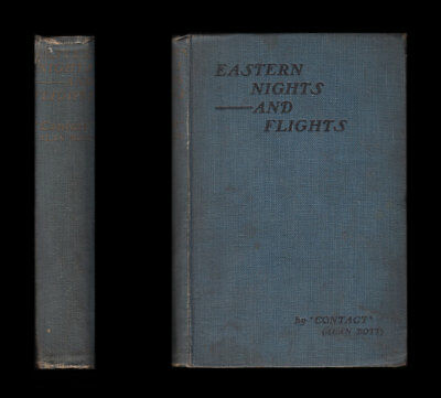 1920 EASTERN NIGHTS and FLIGHTS  A Record of Oriental Adventure PALESTINE Turkey