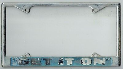 "SUPER RARE 1970's ""Get It On"" Vintage California Novelty License Plate Frame"