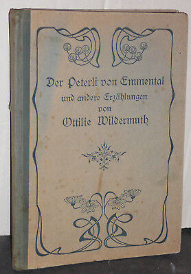 Wildermuth, Ottilie  - der Peterli von Emmental