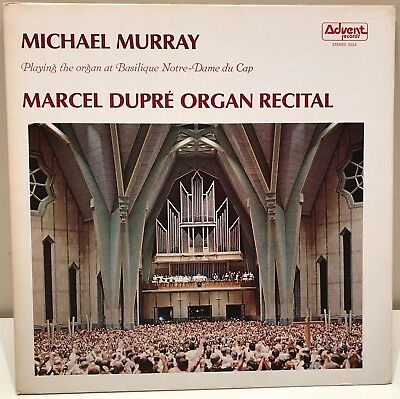 Michael Murray Marcel Dupre Organ Recital Basilique Notre-Dame du Cap LP Advent