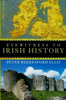 "NEW ""Eyewitness to Irish History"" Vikings Celts English Conquest Easter Uprising"