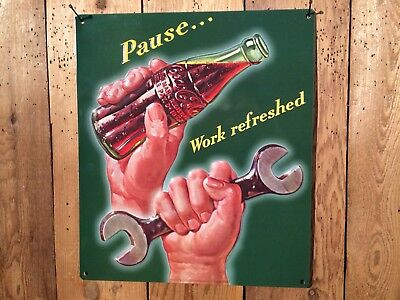 Coca Cola Pause Work Refreshed Coke Embossed Tin Sign-US orders ships from WA