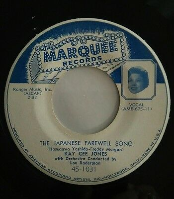 "Kay Cee Jones,the Japanese Farewell Song"" #1031 Marquee, 45 Record 1955"
