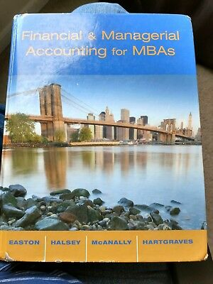 Financial and Managerial Accounting for MBAs (2007, Hardcover)