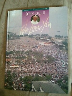 Pope John Paul II 2 We Love You HARDCOVER BOOK  Full Text Of Homilies & Speeches