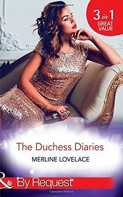 The Duchess Diaries (By Request) by Merline Lovelace New Paperback Book