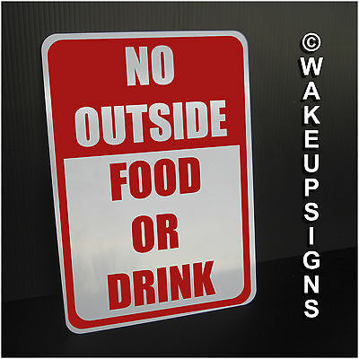 """No Outside Food Or Drink Sign Aluminum 7"""" By 10"""" Bar Restaurant Pub Business"""