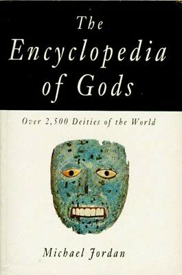 Encyclopedia of Gods Celt Egypt Greek Rome Etruria Babylon Persia Hittite Canaan