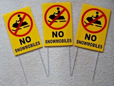 3 NO SNOWMOBILES WITH SYMBOL 8X12 Plastic Coroplast Signs with Stakes NEW yellow