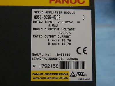 FANUC A06B-6096-H208 reconditioned w/ 6 Months warranty & $600 core refund